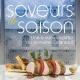 Couverture : Saveurs de saison: une cuisine inspirée du domaine Cataraqui Hélène Jean, Guy Lamothe