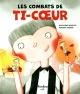 Couverture : Les combats de Ti-Coeur Marion Arbona, Marylène Monette