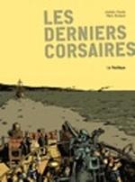 Derniers corsaires (Les)