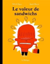 Voleur de sandwichs (Le)
