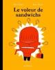 Couverture : Le voleur de sandwichs André Marois, Patrick Doyon