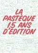 Couverture : La Pastèque, 15 ans d'édition