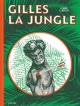 Couverture : Gilles la Jungle Claude Cloutier