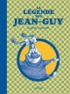 Couverture : La légende des Jean-Guy Claude Cloutier