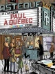 Couverture : Paul à Québec - Nouvelle Édition Michel Rabagliati