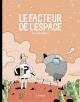 Couverture : Le facteur de l'espace Guillaume Perreault