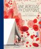 Couverture : Une berçeuse en chiffons : La vie tissée de Louise Bourgeois Isabelle Arsenault, Amy Novesky