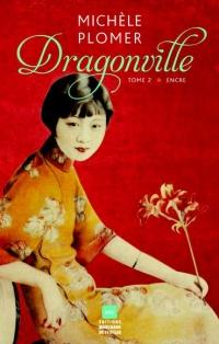 Dragonville T.2: Encre