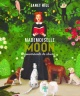 Couverture : Mademoiselle Moon, gouvernante de chiens Janet Hill
