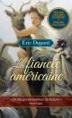 Couverture : La fiancée américaine Éric Dupont