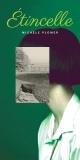 Couverture : Étincelle Michèle Plomer