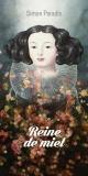 Couverture : Reine de miel Simon Paradis