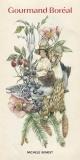 Couverture : Gourmand boréal Mathilde Cinq-mars, Michèle Genest