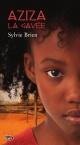 Couverture : Aziza la gavée Sylvie Brien