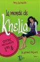Couverture : Le monde de Khelia T.1 : Le grand départ Amy Lachapelle