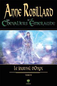 Chevaliers d'émeraude (Les) - Tome 006 - Le journal d'Onyx