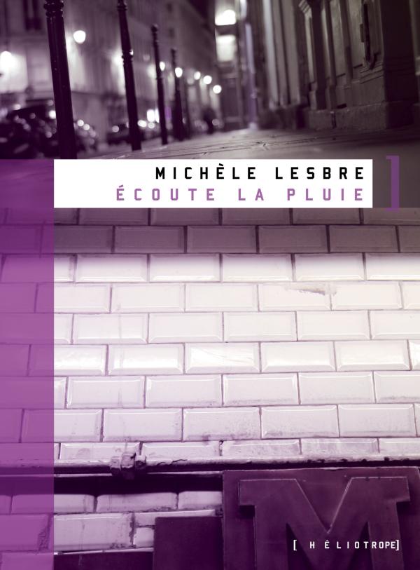Couverture : Écoute la pluie Michèle Lesbre