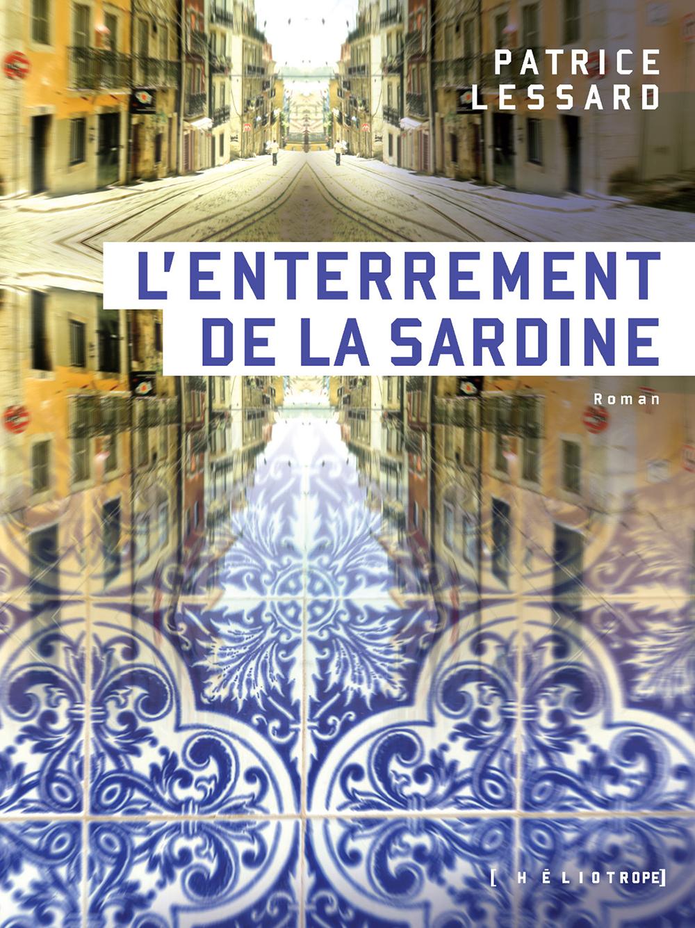 Couverture : Enterrement de la sardine(L') Patrice Lessard