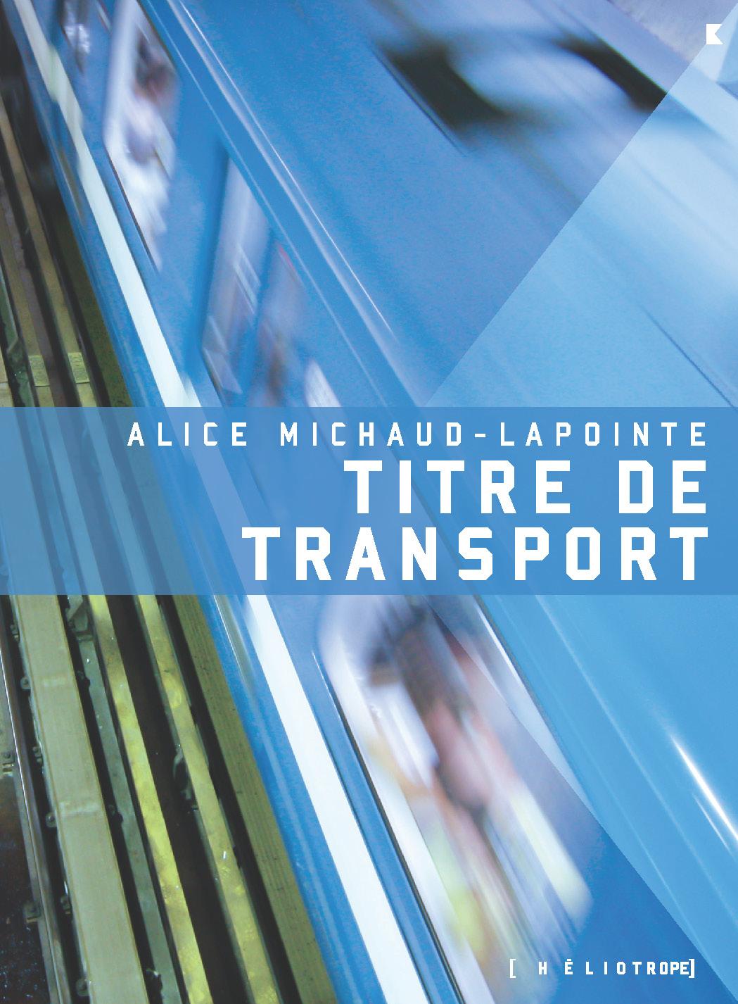 Couverture : Titre de transport Alice Michaud-lapointe