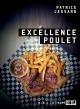Couverture : Excellence Poulet Patrice Lessard