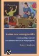Couverture : Lettre aux enseignantEs : l' école publique va mal! Robert Cadotte