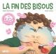 Couverture : La fin des bisous Nadine Descheneaux