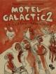 Couverture : Motel Galactic T.2 : Le folklore contre-attaque Francis Desharnais, Pierre Bouchard