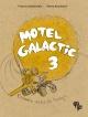 Couverture : Motel Galactic T.3 : Comme dans le temps Francis Desharnais, Pierre Bouchard