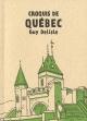 Couverture : Croquis de Québec Guy Delisle