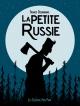 Couverture : La Petite Russie Francis Desharnais