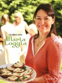 Célébrez avec Maria Loggia