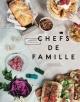 Couverture : Chefs de famille Émilie Villeneuve, Clémence Risler, Cindy Boyce