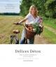 Couverture : Délices détox : mon guide gourmand et vivifiant Jacynthe René