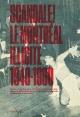 Couverture : Scandale! : le Montréal illicite 1940-1960