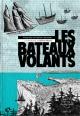 Couverture : Bateaux volants(Les) Hélène Matte, Alexandre Vanasse, Mathieu Vanasse