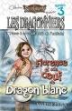 Couverture : Dragonniers (Les) T.3: Florence et son oeuf de dragon blanc Maryse Pepin