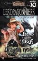 Couverture : Les dragonniers T.10 : Jacobs et son oeuf de Dragon noir Maryse Pepin