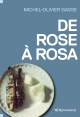 Couverture : De Rose à Rosa Michel-olivier Gasse