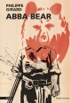 Couverture : Abba Bear Philippe Girard