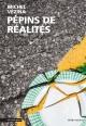 Couverture : Pépins de réalités Michel Vézina