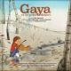 Couverture : Gaya et le petit désert (Avec CD) Stéphane Jorisch, Gilles Vigneault, Jessica Vigneault