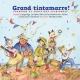 Couverture : Grand tintamarre! Chansons et comptines anciennes (avec CD) Mathilde Cinq-mars, Joseph Edgar, Lisa Leblanc, Robin-joël Cool, Caroline Savoie