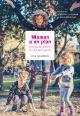 Couverture : Maman a un plan pour que les enfants ne s'ennuient jamais Odile Archambault, Élise Morbidelli