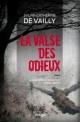 Couverture : Valse des odieux (La) Sylvie-catherine De Vailly