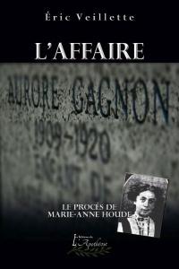 L'affaire Aurore Gagnon: le procès de Marie-Anne Houde