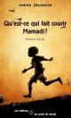 Couverture : Qu'est-ce qui fait courir Mamadi? étienne Poirier