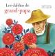 Couverture : Les dahlias de grand-papa Angèle Delaunois, Claire Anghinolfi