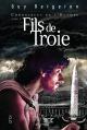 Couverture : Chroniques de l'Olympe T.1 : Fils de Troie Guy Bergeron