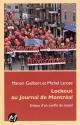 Couverture : Lockout au Journal de Montréal Manon Guilbert, Michel Larose