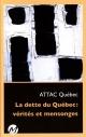 Couverture : La dette du Québec : vérités et mensonges